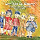 May I Call You Mommy, D. Y. Kivanc, 1452011257