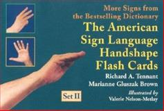 The American Sign Language Handshape Flash Cards, Tennant, Richard A. and Brown, Marianne Gluszak, 1563681250