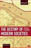 Destiny of Modern Societies, Milan Zafirovski, 1608461254