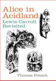 Alice in Acidland, Thomas Fensch, 0930751256