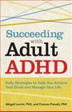 Succeeding with Adult ADHD, Abigail Levrini and Frances F. Prevatt, 1433811251