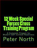 12 Week Special Forces Cross Training Program, Peter North, 1493691252