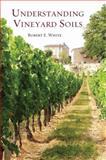 Understanding Vineyard Soils, White, Robert, 0195311256