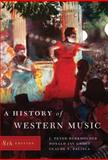 History of Western Music, Burkholder, J. Peter and Grout, Donald Jay, 0393931250