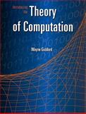 Introducing the Theory of Computation, Goddard, Wayne, 0763741256