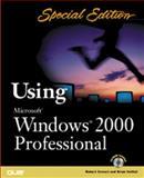 Using Microsoft Windows 2000 Professional, Robert Cowart and Brian Knittel, 0789721252