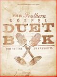 The Southern Gospel Duet Book, Tom Fettke, 0834191253
