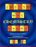 Understand Basic Chemistry Concepts You Can, Chris McMullen, 1479201251