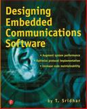 Designing Embedded Communications Software, Sridhar, T., 157820125X