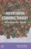 Ancient Indian Economic Thought : Relevance for Today, Basu, Ratan and Sen, Raj, 8131601250