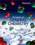 Loose Leaf Version for Principles of General Chemistry, Silberberg, Martin, 0077491262