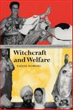 Witchcraft and Welfare 9780292771260