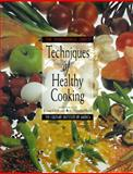 The Professional Chef's Techniques of Healthy Cooking, Culinary Institute of America Staff and Donovan, Mary Deirdre, 0442011261