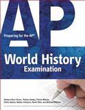 Preparing for the AP World History Examination, Brun-Ozuna, Barbara and Whelan, Patrick, 1435461266