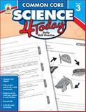 Common Core Science 4 Today, Grade 3, , 1483811263