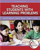 Teaching Students with Learning Problems (with MyEducationLab), Mercer, Cecil D. and Mercer, Ann R., 0131381261