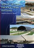 Aquaculture Production Systems, Tidwell, James H., 0813801265