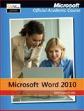 Microsoft Word 2010 MOS Exam (77-881), Microsoft Official Academic Course Staff, 111810126X