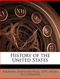 History of the United States, Matthew Page Andrews, 1149411260