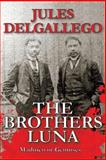 The Brothers Luna, Jules Delgallego, 1494791269