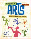 Integrating the Arts Across the Elementary School Curriculum 9781111301262