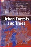 Urban Forests and Trees : A Reference Book, , 354025126X