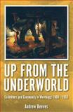 Up from the Underworld, Andrew Reeves, 0980651263