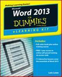 Word 2013 ELearning Kit for Dummies, Faithe Wempen, 1118491262