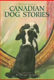 The Exile Book of Canadian Dog Stories, , 1550961268