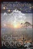 Cobweb Forest, Vera Nazarian, 1607621266