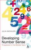 Developing Number Sense : Progression in the Middle Years, Anghileri, Julia, 1847061265