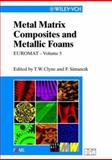 Metal Matrix Composites and Metallic Foams, , 3527301267