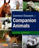 Common Diseases of Companion Animals, Summers, Alleice, 0323101267