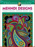 Creative Haven Mehndi Designs Coloring Book, Marty Noble and Creative Haven, 0486491269