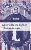 Knowledge and Faith in Thomas Aquinas 9780521581264