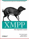 XMPP : Building Real-Time Applications with Jabber Technologies, Saint-Andre, Peter and Tronçon, Remko, 059652126X