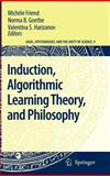 Induction, Algorithmic Learning Theory, and Philosophy, , 1402061269