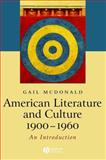 American Literature and Culture, 1900-1960, McDonald, Gail, 1405101261
