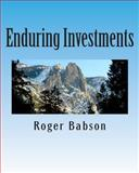Enduring Investments, Roger Babson, 1463691262