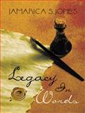 Legacy in Words, Jamarica S. Jones, 1466971266
