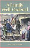 A Family Well-Ordered, Mather, Cotton, 1573581267
