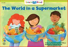 The World in a Supermarket, Rozanne Lanczak Williams, 1574711261
