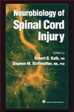 Neurobiology of Spinal Cord Injury 9781617371264