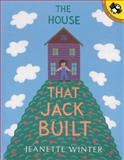 The House That Jack Built, Jeanette Winter, 0142301264
