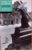 Heart of Europe, Norman Davies, 0192801260