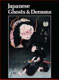 Japanese Ghosts and Demons, , 0807611263