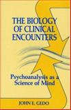 The Biology of Clinical Encounters 9780881631265