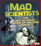 Mad Scientists, Sally Lee, 147655126X