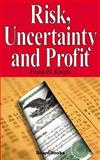 Risk, Uncertainty and Profit, Knight, Frank Hyneman, 1587981262