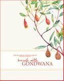 A Brush with Gondwana : The Botanical Artists Group Western Australia, Gooding, Janda and Hopper, Stephen, 1921361263